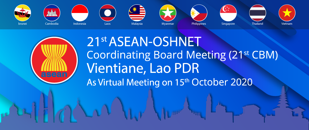 21st ASEAN-OSHNET Coordinating Board Meeting (21st CBM) Vientiane, Lao PDR