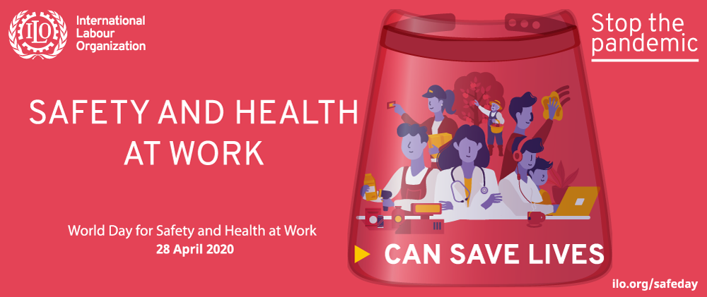 World Day for Safety and Health at Work 2020